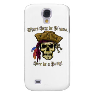 Where there be Pirates, there be a Party! Galaxy S4 Cover