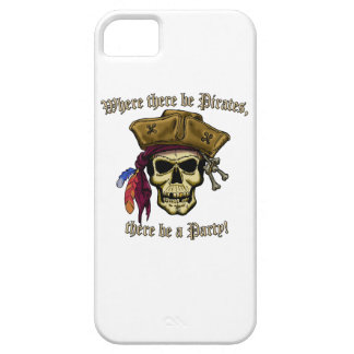 Where there be Pirates, there be a Party! iPhone SE/5/5s Case