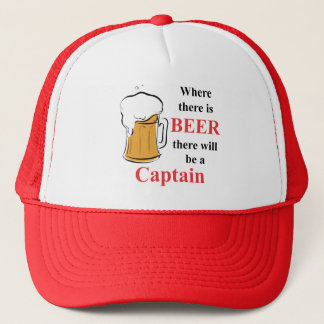 Where there is Beer - Captain Trucker Hat