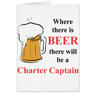 Where there is Beer - Charter Captain Card