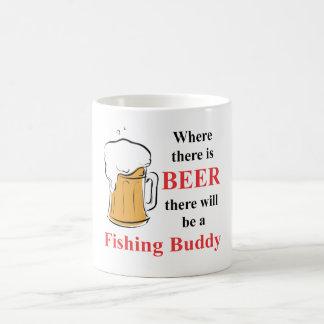 Where there is Beer - Fishing Buddy Coffee Mug