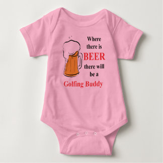 Where there is Beer - Golfing Buddy Baby Bodysuit
