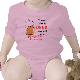 Where there is Beer - Power Plant Operator T Shirts
