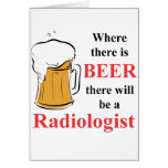 Where there is Beer - Radiologist Cards