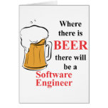 Where there is Beer - Software Engineer Greeting Card
