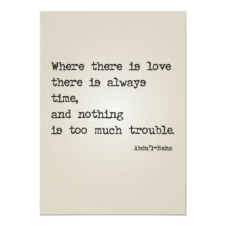 """""""Where there is love"""" 'Abdul-Baha quote card"""