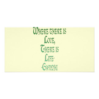 Where There Is Love Inspirational Gandhi Quote Photo Greeting Card