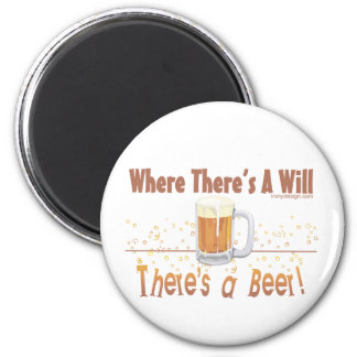 Where There s A Will There s a Beer Refrigerator Magnets