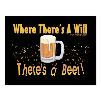 Where There s A Will There s a Beer Post Cards