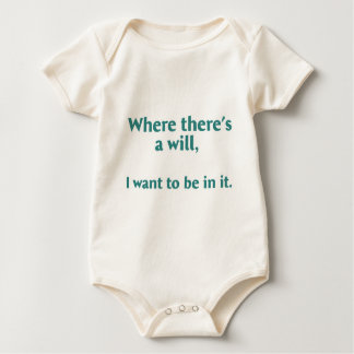 Where there's a wil... baby bodysuit