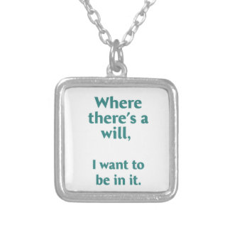 Where there's a wil... silver plated necklace