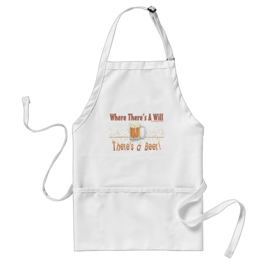 Where There's A Will, There's a Beer! Adult Apron