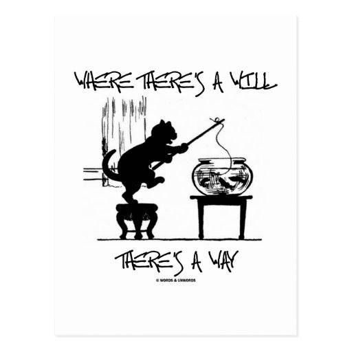 Where There's A Will There's A Way (Cat Attitude) Postcard