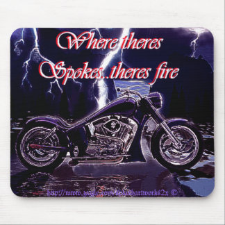 Where there's SPOKES there's FIRE! Mouse Pad
