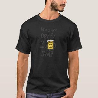Where to the Deifi is mei Bia T-Shirt