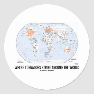 Where Tornadoes Strike Around The World (Map) Classic Round Sticker