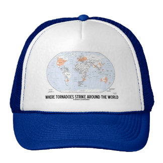 Where Tornadoes Strike Around The World (Map) Mesh Hats