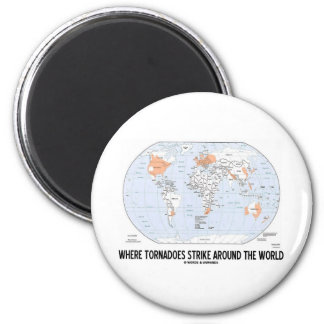 Where Tornadoes Strike Around The World (Map) 2 Inch Round Magnet