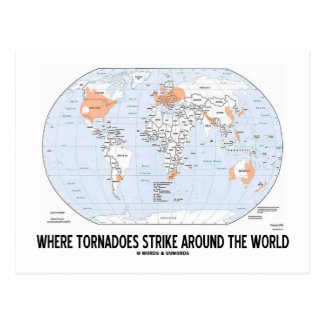 Where Tornadoes Strike Around The World (Map) Postcards
