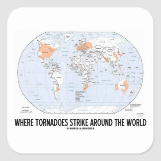 Where Tornadoes Strike Around The World (Map) Square Sticker