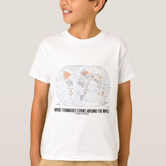Where Tornadoes Strike Around The World (Map) T-Shirt