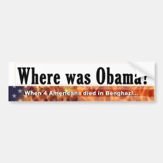 Where was Obama bumper sticker Car Bumper Sticker