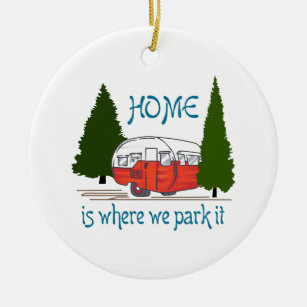 where we park it ceramic ornament - Camper Christmas Decorations