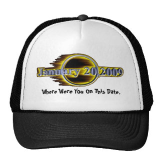 Where Were You On This Date. Trucker Hat