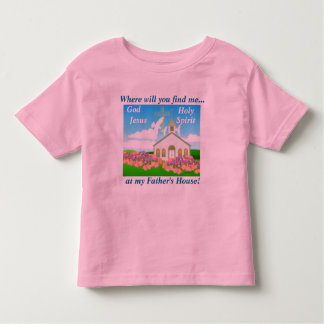 Where will you find me...,  a... toddler t-shirt