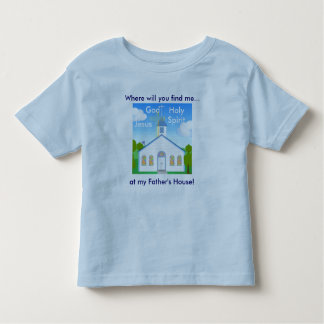 Where will you find me..., at... toddler t-shirt