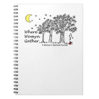 Where Womyn Gather Spiral Notebook