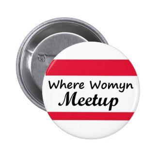 Where Womyn Meetup Round Button