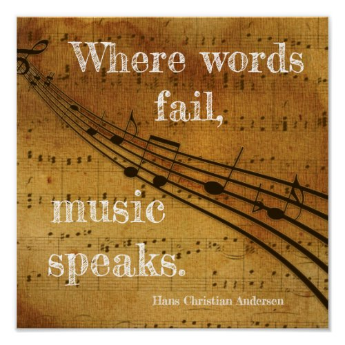 Where words fail **Music Speaks - Art Print