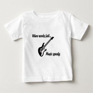 Where Words Fail, Music Speaks Baby T-Shirt