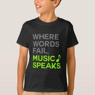 Where Words Fail Music Speaks Great Gift T-Shirt