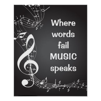 Where Words Fail MUSIC speaks Inspirational Quote Poster