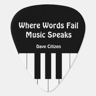 Where Words Fail, Music Speaks Plectrum 2 Guitar Pick at Zazzle