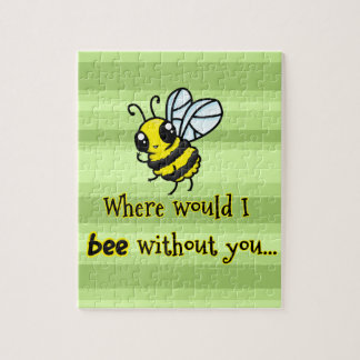 Where would I bee without you Puzzles