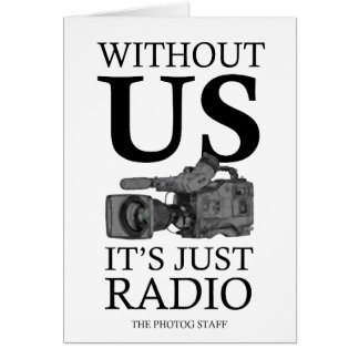 Where would we be without TV News or Video? Greeting Card