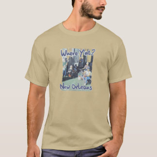 Where Y'at New Orleans T-Shirt