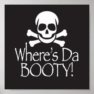 Where's Da Booty Posters