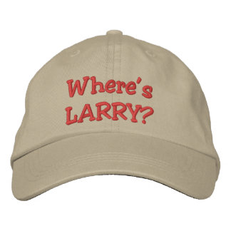 Where's LARRY? Embroidered Baseball Hat