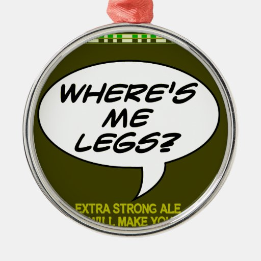 Where's Me Legs? Beer Christmas Tree Ornament