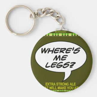 Where's Me Legs? Beer Keychain
