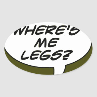 Where's Me Legs? Beer Oval Sticker