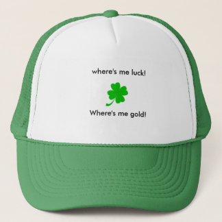 Where's me luck- green truckers hat