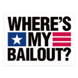 Wheres My Bailout - Black Post Cards