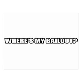 Wheres my bailout? postcard