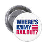 Wheres My Bailout - Red and Blue Button