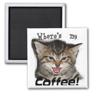 Where's my Coffee Cat 2 Inch Square Magnet